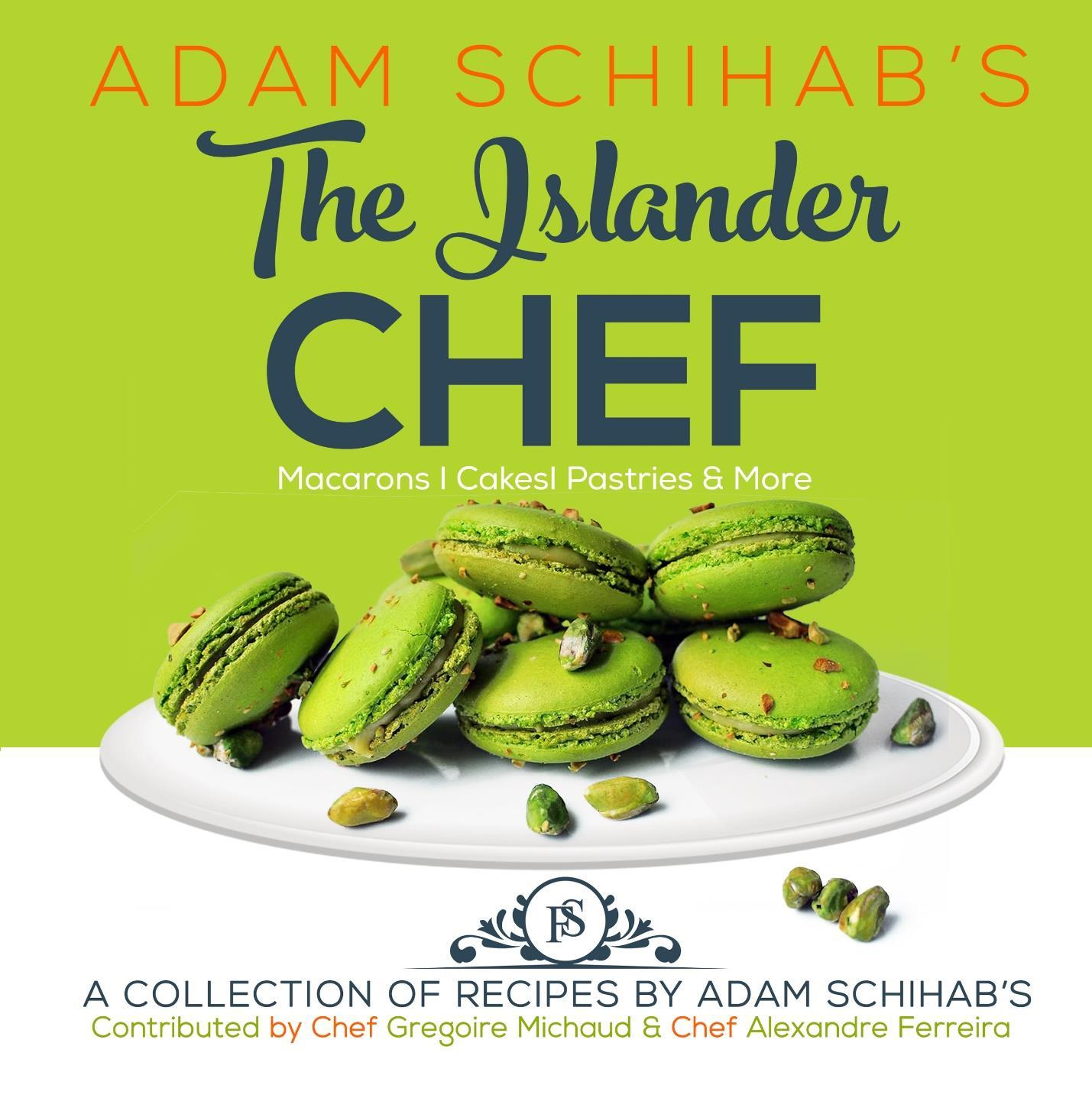 story from: Adam Schihab-The journey to become an Islander Chef