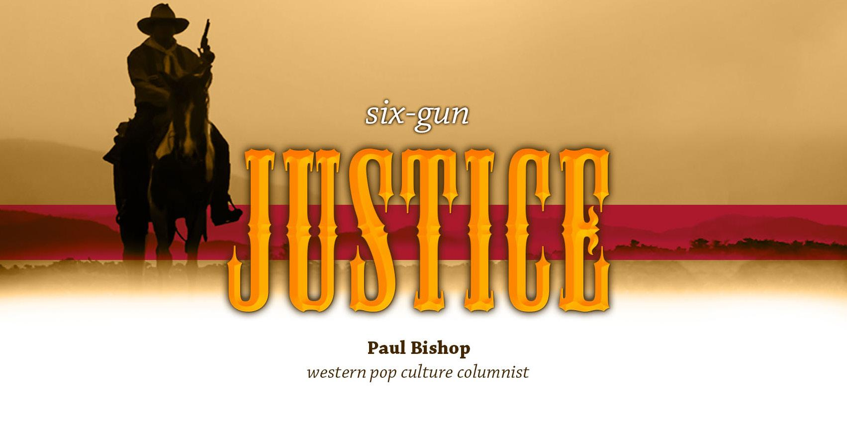 Page 8 of Six-Gun Justice by Western Pop Culture Columnist Paul Bishop