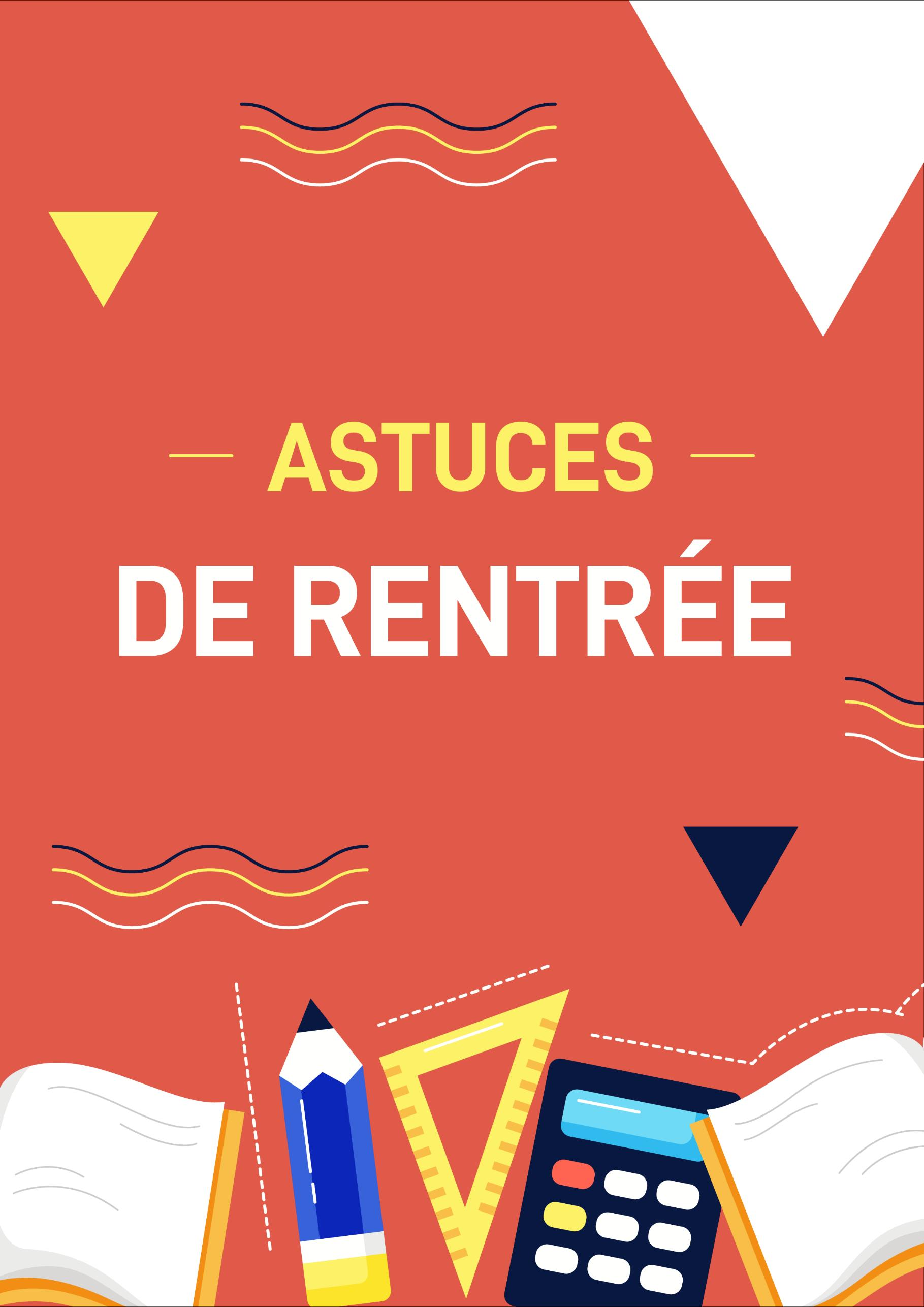 Page 38 of Astuces de rentrée