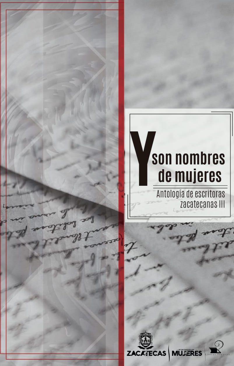 Page 6 of Y son nombres de mujeres. Antología de escritoras zacatecanas III