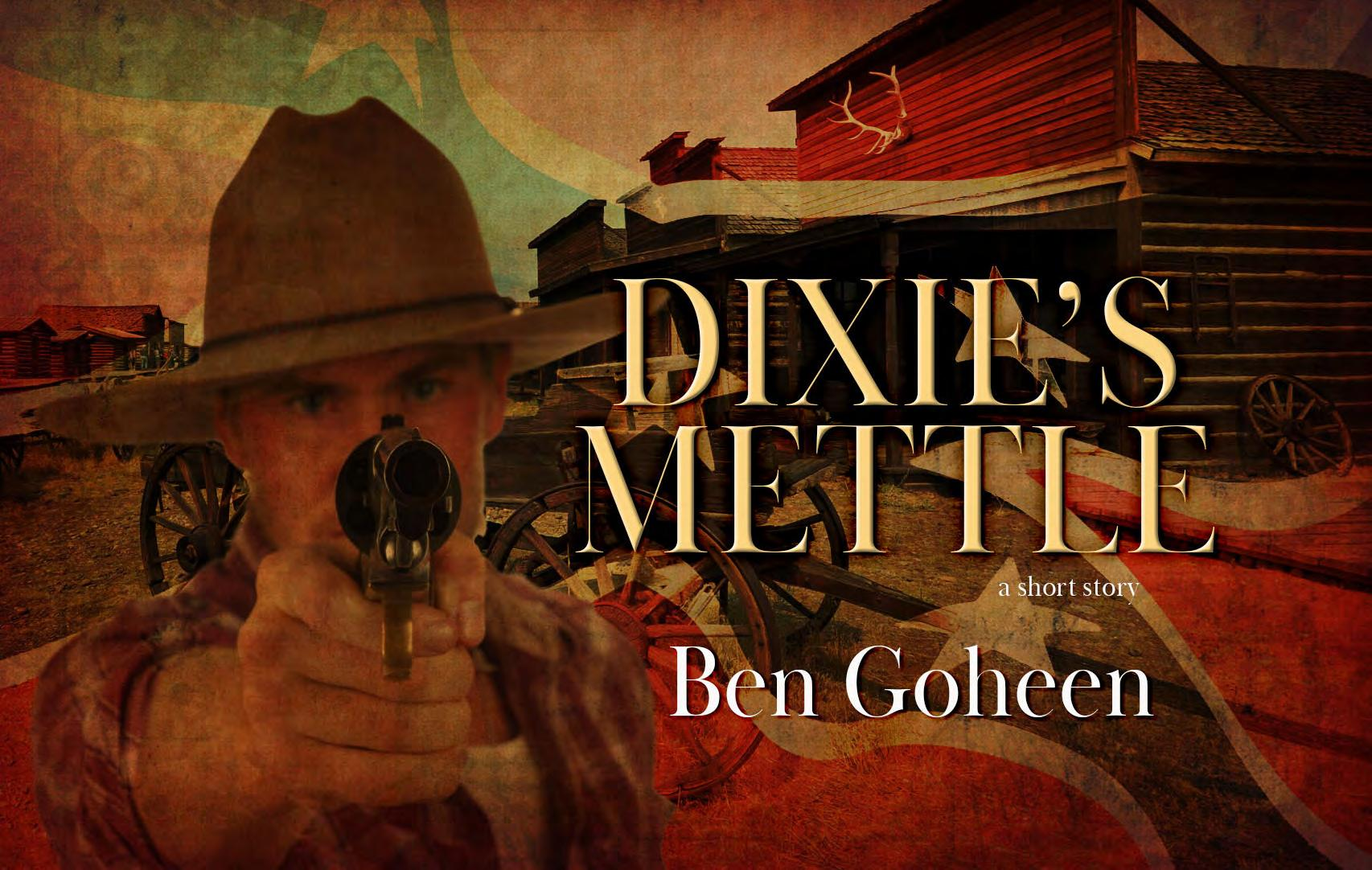 Page 50 of Dixie's Mettle by Ben Goheen