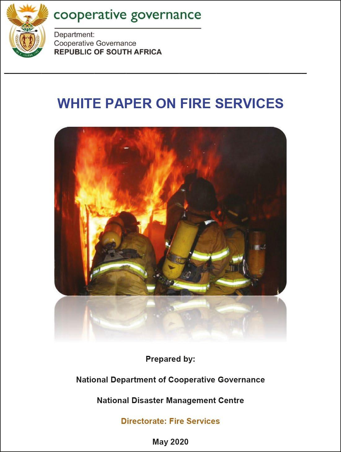 Page 8 of National Disaster Management Centre White Paper on Fire Services gazetted on 25 September 2020 - by Dr Musiwalo Moses Khangale