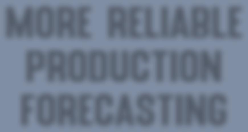 Page 30 of More reliable production forecasting