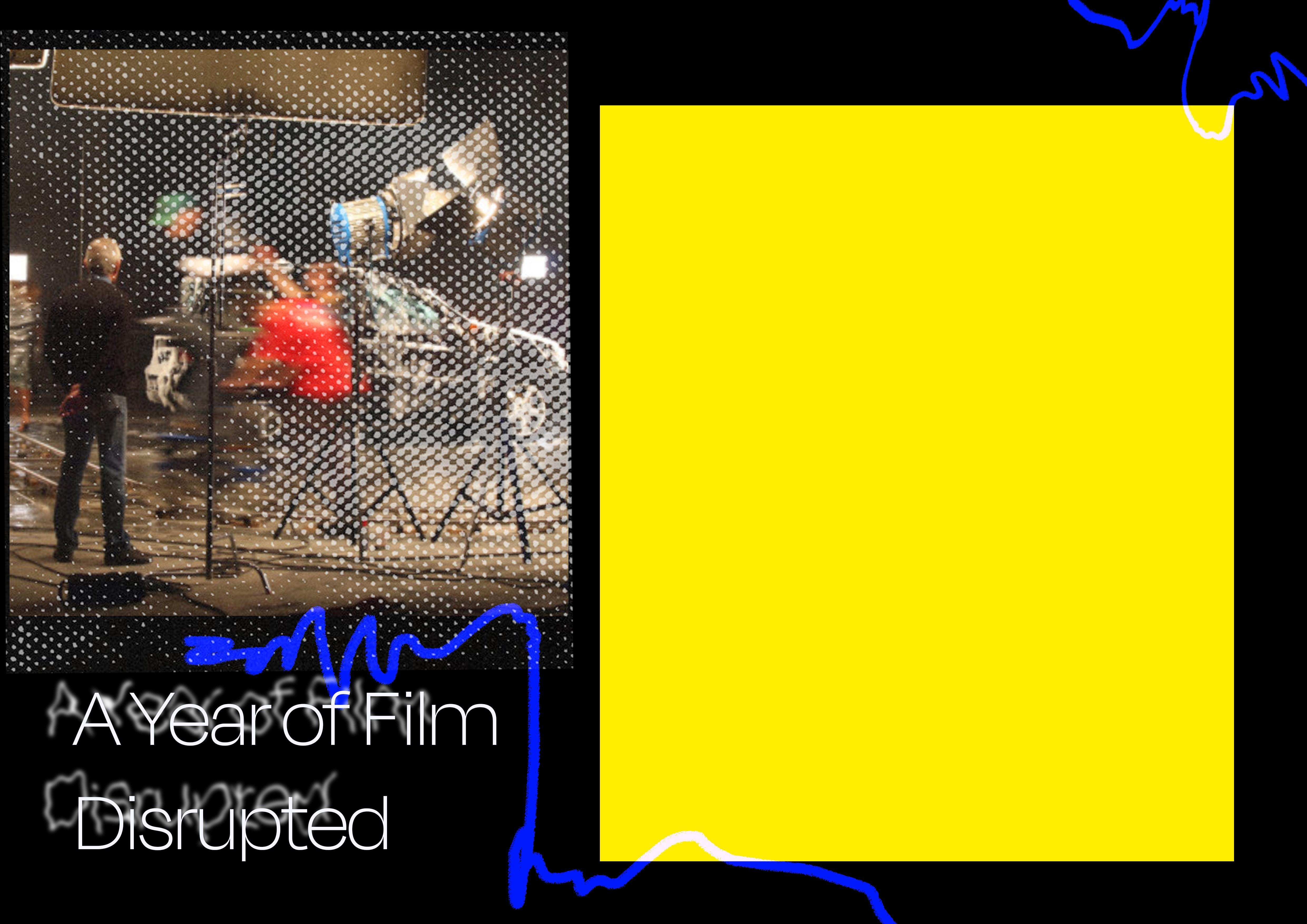 Page 30 of FILM: A YEAR DISRUPTED