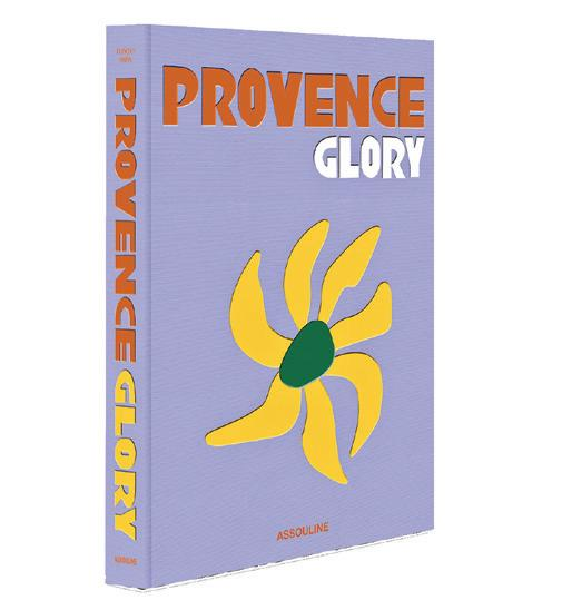 Page 102 of PROVENCE, A DAZZLING BLEND OF EUROPEAN CULTURE Publisher Assouline