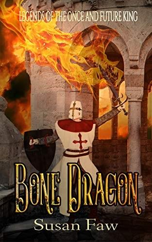 Page 44 of Bone Dragon—Legends of the Once and Future King by Susan Faw