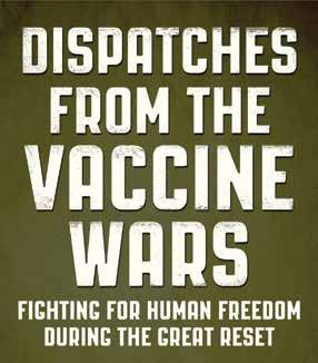 Page 7 of Dispatches from the Vaccine Wars Fighting for Human Freedom During the Great Reset